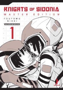 Knights Of Sidonia, Master Edition 1, Paperback / softback Book