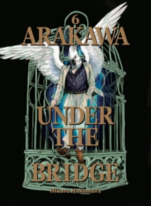 Arakawa Under The Bridge, 6, Paperback / softback Book