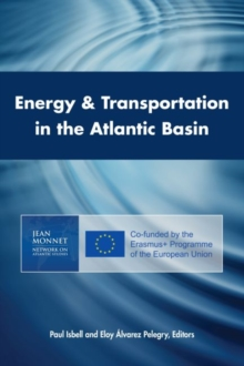 Energy & Transportation in the Atlantic Basin, Paperback / softback Book