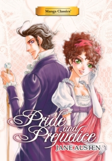 Manga Classics Pride and Prejudice new edition, Paperback / softback Book