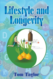 Lifestyle and Longevity, Paperback / softback Book