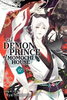 The Demon Prince of Momochi House, Vol. 12, Paperback / softback Book