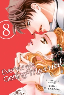 Everyone's Getting Married, Vol. 8, Paperback / softback Book