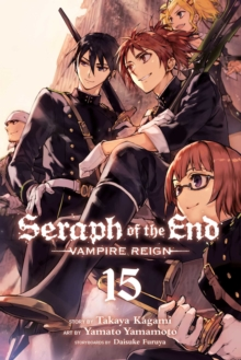 Seraph of the End, Vol. 15, Paperback / softback Book