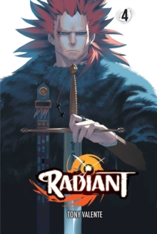 Radiant, Vol. 4, Paperback / softback Book