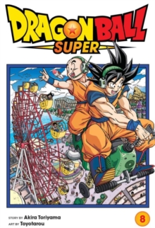 Dragon Ball Super, Vol. 8, Paperback / softback Book
