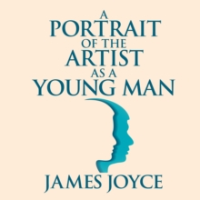 A Portrait of the Artist as a Young Man, eAudiobook MP3 eaudioBook