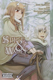 Spice and Wolf, Vol. 15 (manga), Paperback / softback Book