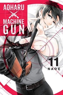 Aoharu X Machinegun, Vol. 11, Paperback / softback Book