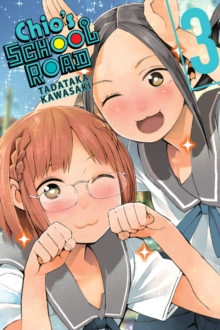 Chio's School Road, Vol. 3, Paperback / softback Book