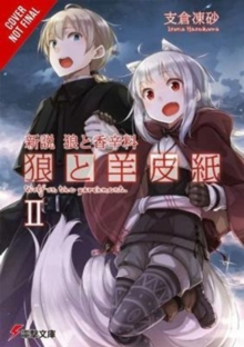 Wolf & Parchment: New Theory Spice & Wolf, Vol. 2 (light novel) : New Theory Spice & Wold, Paperback / softback Book