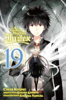 A Certain Magical Index, Vol. 19 (Manga), Paperback / softback Book