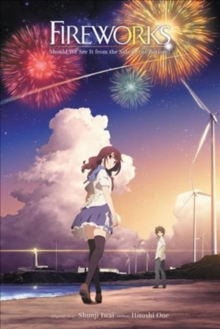 Fireworks, Should We See It from the Side or the Bottom? (light novel), Hardback Book