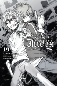 A Certain Magical Index, Vol. 19 (light novel), Paperback / softback Book