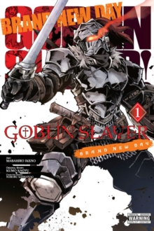 Goblin Slayer: Brand New Day, Vol. 1, Paperback / softback Book