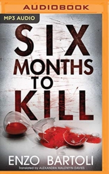 SIX MONTHS TO KILL, CD-Audio Book