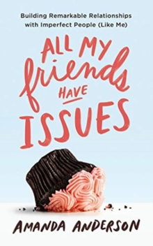 ALL MY FRIENDS HAVE ISSUES, CD-Audio Book
