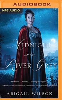 MIDNIGHT ON THE RIVER GREY, CD-Audio Book