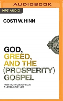 GOD GREED & THE PROSPERITY GOSPEL, CD-Audio Book