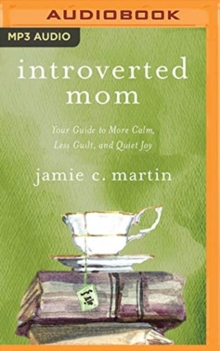 INTROVERTED MOM, CD-Audio Book