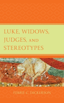 Luke, Widows, Judges, and Stereotypes, Hardback Book