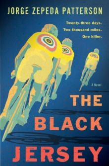 The Black Jersey : A Novel, Hardback Book
