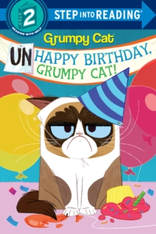 Unhappy Birthday, Grumpy Cat!, Paperback / softback Book