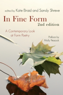 In Fine Form : A Contemporary Look at Canadian Form Poetry, Paperback / softback Book