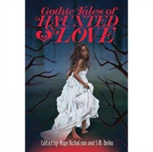Gothic Tales Of Haunted Love, Paperback Book