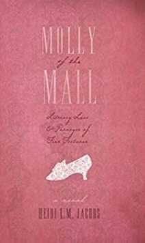 Molly of the Mall : Literary Lass & Purveyor of Fine Footwear, Paperback / softback Book