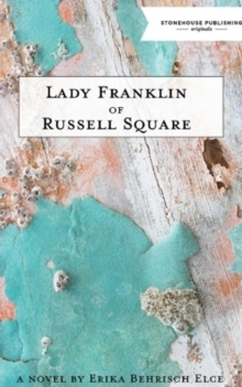 Lady Franklin of Russell Square, Paperback / softback Book