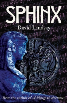 Sphinx : From the Author of a Voyage to Arcturus, Paperback / softback Book