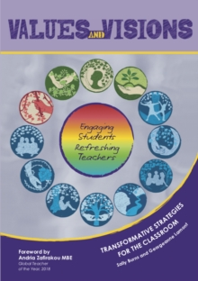 Values and Visions : Engaging Students, Refreshing Teachers, Spiral bound Book