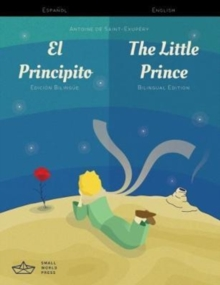 El Principito / The Little Prince Spanish/English Bilingual Edition with Audio Download, Paperback / softback Book