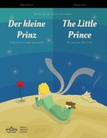 Der kleine Prinz / The Little Prince German/English Bilingual Edition with Audio Download, Paperback / softback Book