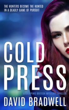 Cold Press : A Gripping British Mystery Thriller - Anna Burgin Series Book 1, Paperback / softback Book
