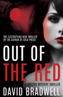 Out Of The Red : A Gripping British Mystery Thriller - Anna Burgin Series Book 2, Paperback Book