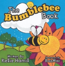 The Bumblebee Book, Paperback Book