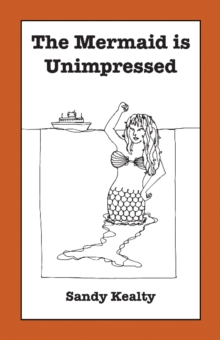 The Mermaid is Unimpressed, Paperback / softback Book