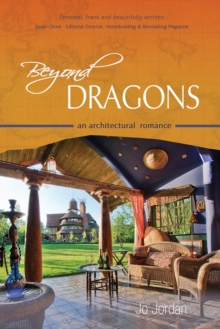 Beyond Dragons : an architectural romance, Paperback Book