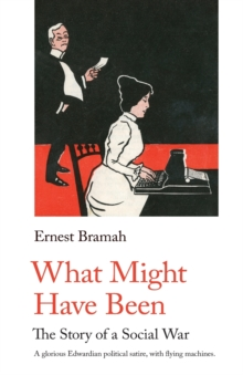 What Might Have Been : The Story of a Social War, Paperback / softback Book