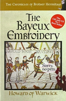 The Bayeux Embroidery, Paperback / softback Book