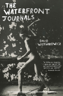 The Waterfront Journals, Paperback / softback Book