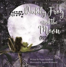 Daddy Frog And The Moon, Paperback / softback Book