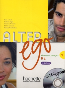 Alter Ego : Livre de l'eleve & CD audio 1, Mixed media product Book