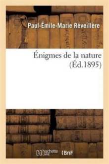Enigmes de la nature, Paperback / softback Book