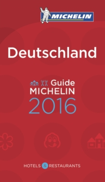 Michelin Guide Germany (Deutschland) : Hotels & Restaurants, Paperback Book