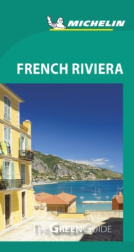 French Riviera - Michelin Green Guide : The Green Guide, Paperback / softback Book