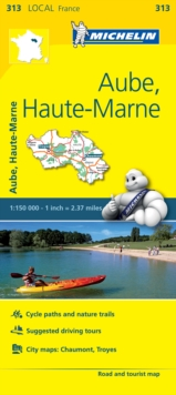 Aube, Haute-Marne - Michelin Local Map 313 : Map, Sheet map Book