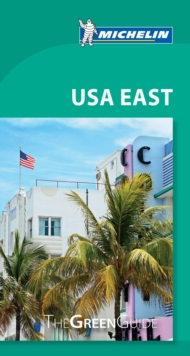 USA East - Michelin Green Guide : The Green Guide, Paperback / softback Book